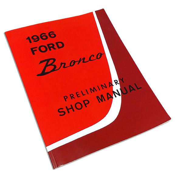 1966 Ford Bronco Preliminary Shop Manual Reprint