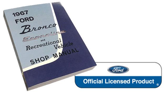 1967 Ford Bronco, Econoline & Recreational Vehicle Shop Manual Reprint