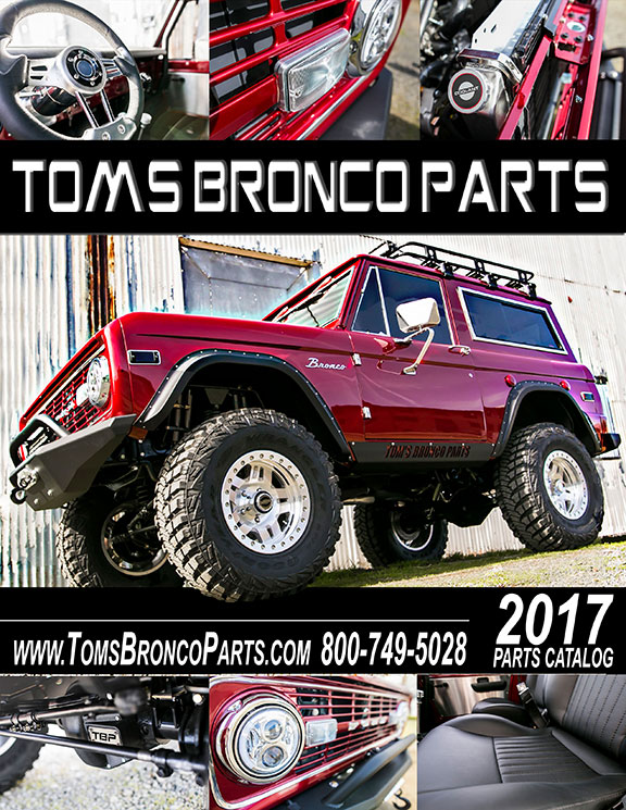 2017 Tom's Bronco Parts Catalog - 66-77 Ford Bronco