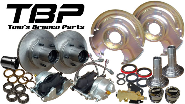 Front Disc Brake Major Kit - Dana 30/44, Prop Valve & Bracket, Hubs, Wheel Bearings, 66-75 Ford Bronco