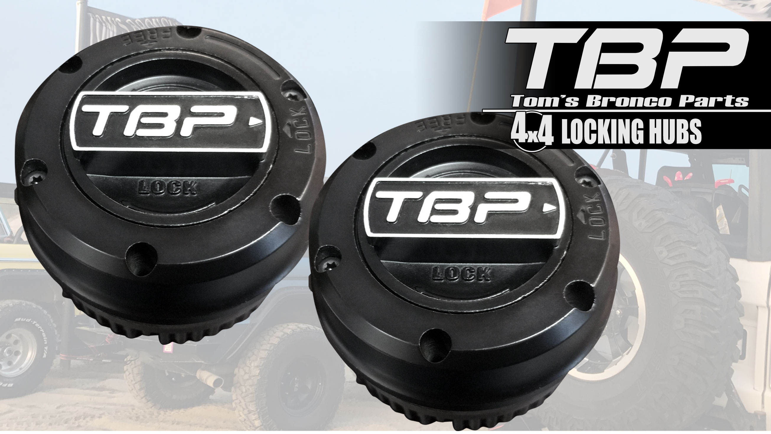 TBP Locking Hubs - Premium Black, 66-79 Ford Bronco (pair)