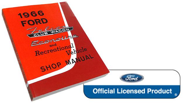 1966 Ford Falcon, Econoline & Recreational Vehicle Shop Manual Reprint