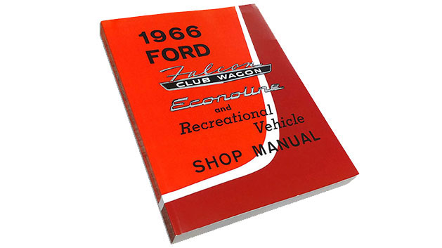 1966 Ford Falcon, Econoline & Recreational Vehicle Shop Manual Reprint