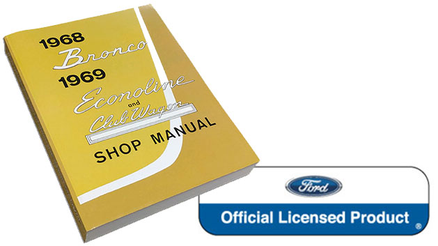 1968 to 1969 Ford Bronco, Econoline & Recreational Vehicle Shop Manual Reprint