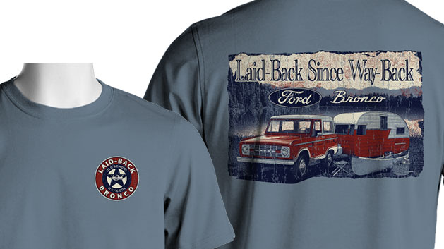 "Laid Back Bronco T-Shirt - ""Camper"" Bronco,"