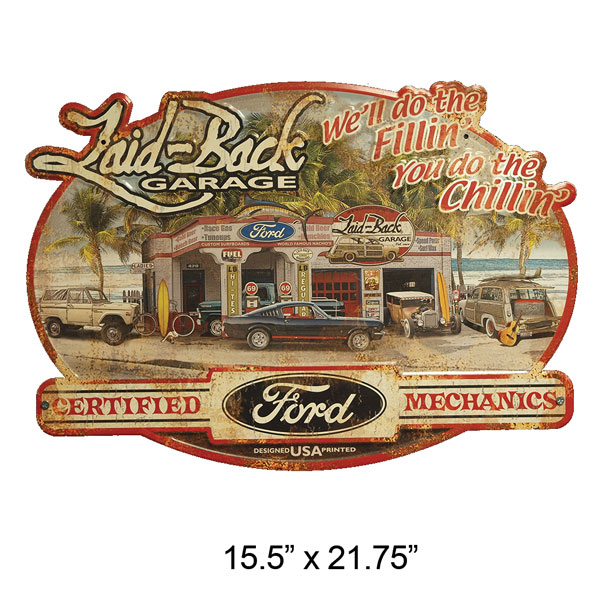 "Embossed Sign - Laid Back ""Ford Dream Garage"", 15.5"" x 21.75"""
