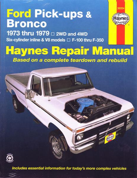 Haynes Repair Manual - 1973-79 Ford Pickup and Bronco
