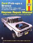 Haynes Repair Manual - 1973-79 Ford Pickup and Bronco